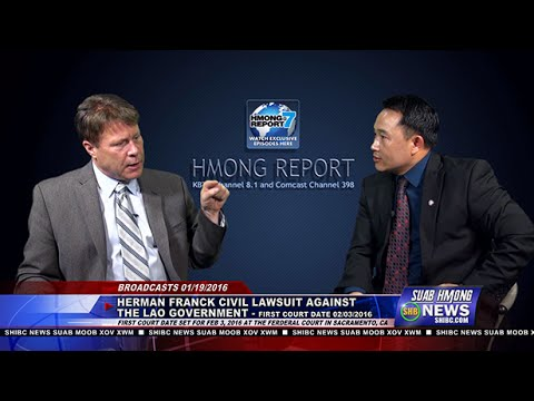 SUAB HMONG NEWS:  Exclusive interview Attorney Herman Franck on the Laos case