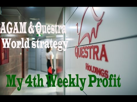 AGAM & Questra World Strategy – My 4th Weekly profit.