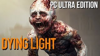 Dying Light Gameplay German PC Ultra Settings - Kinder und Aliens