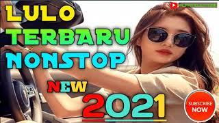LULO TERBARU NONSTOP NEW 2021