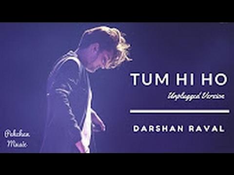Tum Hi Ho (Unplugged Version) | Darshan Raval