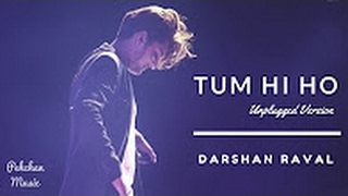 Tum Hi Ho (Unplugged Version) | Darshan Raval