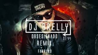Obsesionado Remix - Farruko - DJ Brelly REMIX