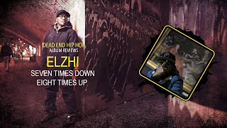 Elzhi - Seven Times Down Eight Times Up Album Review