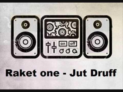 Raket one - Jut Druff(Florian Rakette)