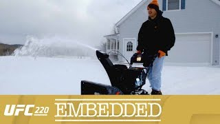 UFC 220 Embedded: Vlog Series - Episode 1