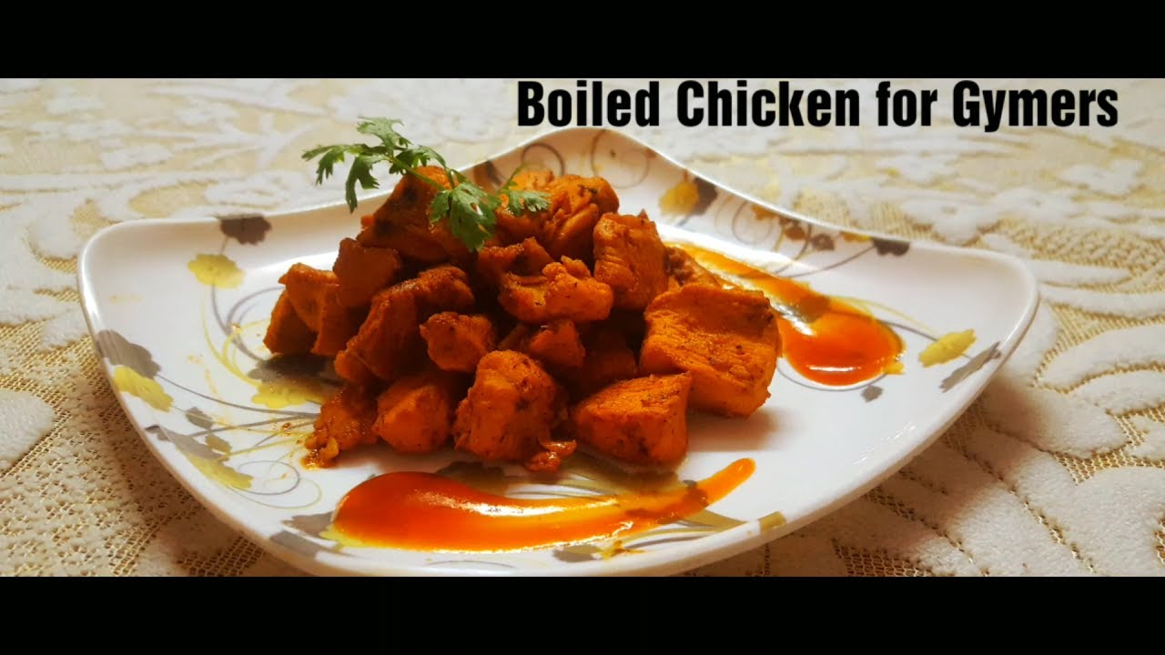 Boiled Chicken Recipe For Bodybuilders Gymers Muscle Gain High Protein Youtube