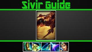 (Very Detailed) Sivir Guide