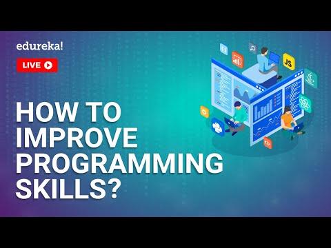 How to Improve Programming Skills | Programming Knowledge | Learn Programming | Edureka