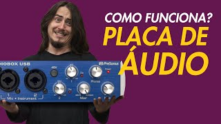 COMO FUNCIONA A PLACA DE AUDIO