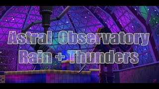 Moon's Tears (Astral Observatory) by Rozen + Thunders & Rain [Perfect Loop 1 Hour Extended HQ]