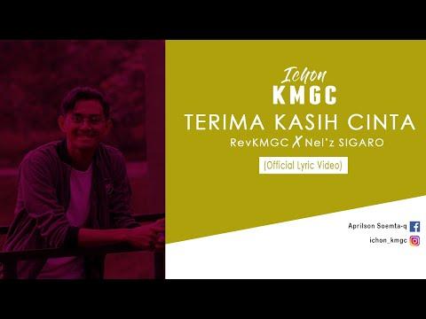Terima Kasih Cinta (Official Lyric)  I-Chon KMGC x The REV KMGC x Nel'z SIGARO RAP CREW
