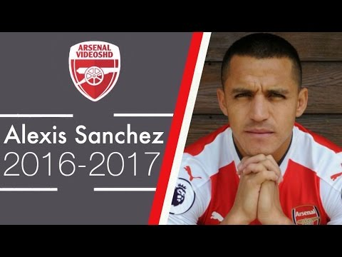 Alexis Sanchez - New Season, Same Alexis (2016/17)