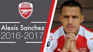 Alexis sanchez - our new striker (2016/17)
