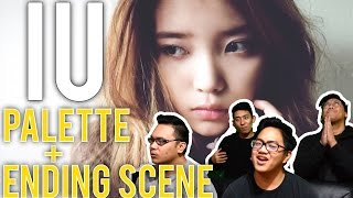 IU Reactions! (PALETTE AND ENDING SCENE)