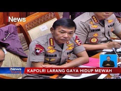 Larang Gaya Hidup Mewah, Kapolri: Gaya Hidup Mewah Rentan Korupsi - iNews Siang 22/11 from YouTube · Duration:  3 minutes 2 seconds
