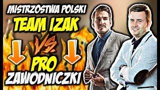 TEAM IZAK VS PRO ZAWODNICZKI CSGO W KWALI DO MISTRZOSTW POLSKI!!! BYALI WYJAŚNIA W FPL-u!!!