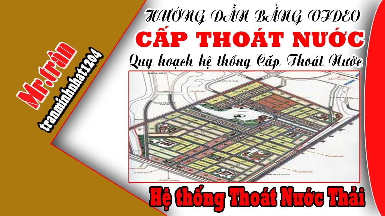 Trần Minh Nhật: QUY HOẠCH THOÁT NƯỚC THẢI