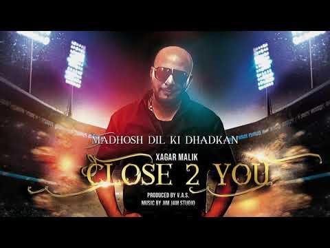Madhosh Dil ki Dhadkan | Close 2 You | Sagar Malik | Reena Record Centre