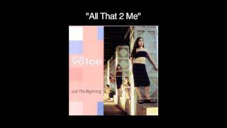 Watch One Vo1ce All That 2 Me video