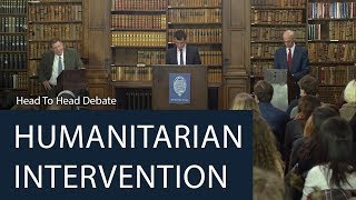 Humanitarian Intervention | Head To Head Debate | Oxford Union