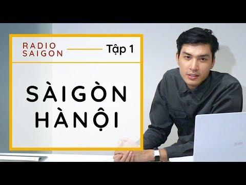 [Radio Saigon] Sài Gòn - Hà Nội