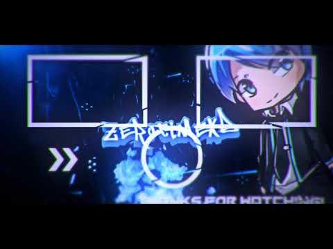 -OUTROCHILL- ZEROTIMEXD - outroไม่ได้ทำนานdropมาก  -Intro By Me-
