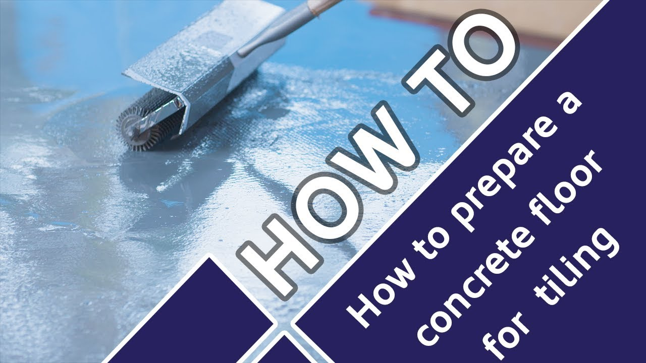 How To Prepare A Concrete Floor For Tiling Tile Mountain You