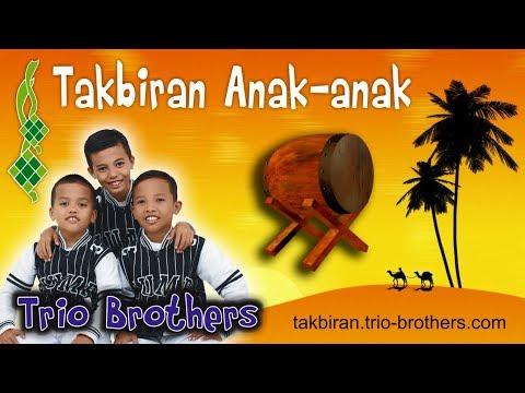 Takbiran Anak Kecil | Trio Brothers