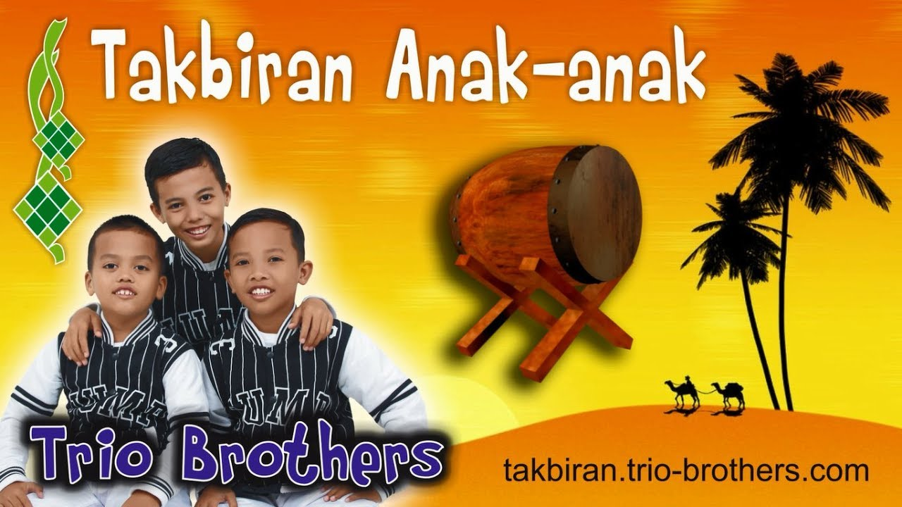 Takbiran Anak Kecil Trio Brothers Youtube