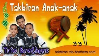 Takbiran Anak Kecil Merdu - Trio Brothers