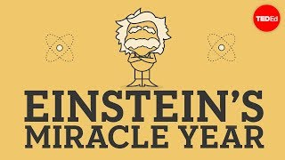Einstein's miracle year - Larry Lagerstrom