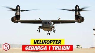 Seharga 1 Triliun Lebih, Helikopter Militer Sangar ini jadi Yang Termahal Di Dunia