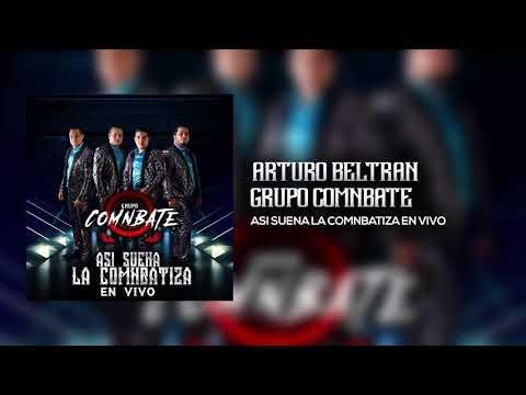 4rtur0 B3ltr4n - Grupo Comnbate (envivo) 2019