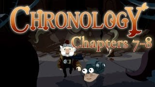 Chronology - Final Chapters! - Chapters 7-8