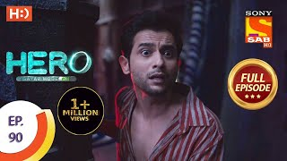Hero - Gayab Mode On - Ep 90 - Full Episode - 9th April, 2021