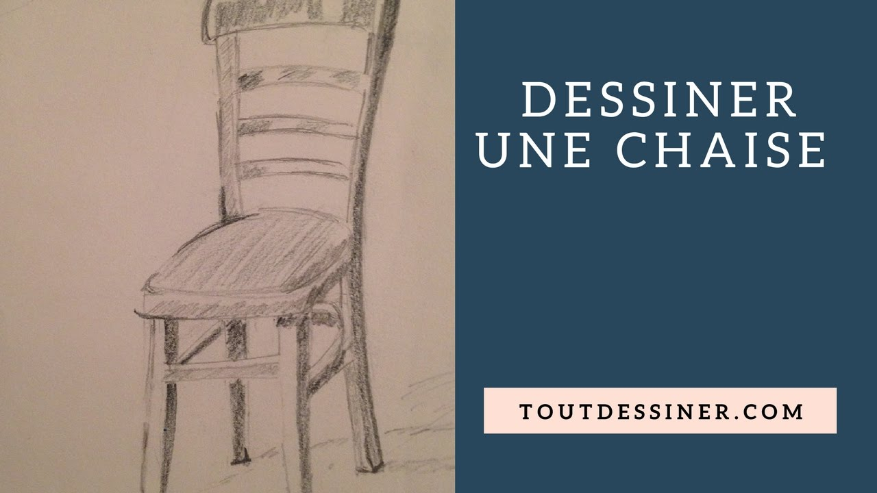 Apprendre a dessiner une chaise tutoriel de dessin youtube for Comment dessiner une chaise