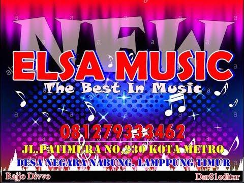 ELSA MUSIK DOUBLE SOUND 2018 MUSIC KHUSUS MABOK PART 3