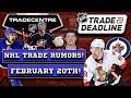 NHL Trade Rumors! Senators, Blue Jackets, Rangers! (Feb 20th)