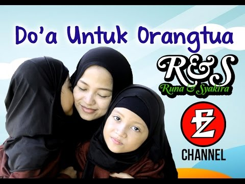 RUNA & SYAKIRA - DO'A UNTUK ORANGTUA [official music video]