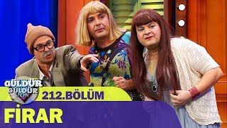 Güldür Güldür Show 212.Bölüm - Firar