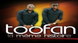"""Toofan - """"LA MEME HISTOIRE"""" (OFFICIAL HD)"""