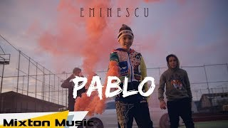 Pablo - Eminescu (Official Video) by Mixton Music