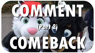 Comment Comeback: I HATE FURRIES (Part 2)