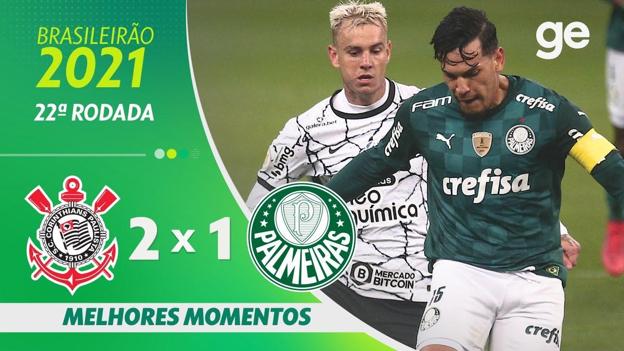 Download CORINTHIANS 2 X 1 PALMEIRAS   MELHORES MOMENTOS   22ª RODADA BRASILEIRÃO 2021   ge.globo