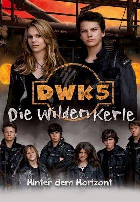 DWK5 - Die Wilden Kerle - Hinter dem Horizont