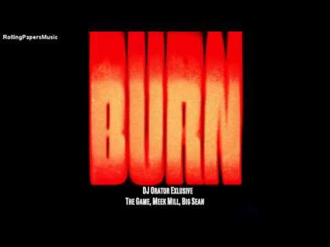 The Game - Burn (Remix) Meek Mill & Big Sean