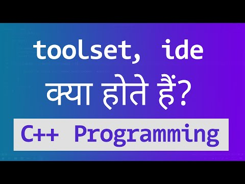 Tool Set, Tool Chain and IDE | C++ Programming Video Tutorial in Hindi thumbnail