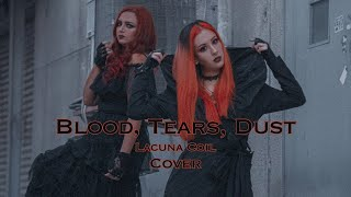 Lacuna Coil-Blood, Tears, Dust (Cover By Sandy SYN and Hannah Selim)