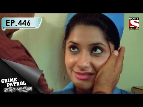 Crime Patrol - ক্রাইম প্যাট্রোল (Bengali) - Ep 446 - Multiple Threats (Part-2)
